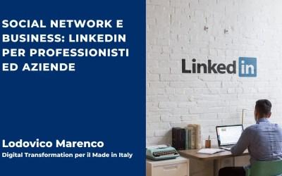 Social Network e Business: LinkedIn per Professionisti ed Aziende