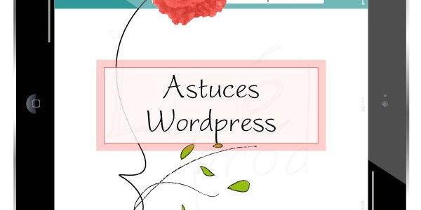 Astuces wordpress