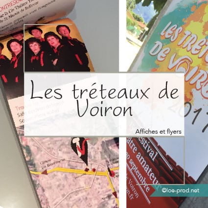Les Tréteaux de Voiron : dépliants et affichage