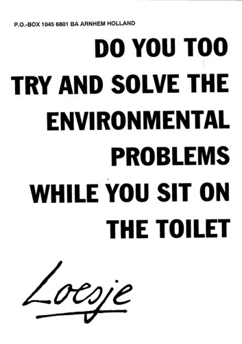 117. DO YOU TOO TRY AND SOLVE THE ENVIRONMENTAL PROBLEMS