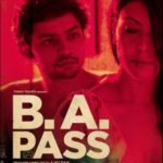 BA Pass Bollywood Film Review & Listen Songs Online