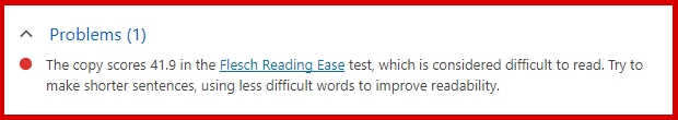 The copy scores 41.9 in the Flesch Reading Ease test, which is considered difficult to read. Try to make shorter sentences, using less difficult words to improve readability.