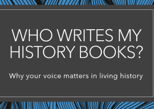 Thumbnail for the post titled: Who Writes My History Books? Digital Tour Experience