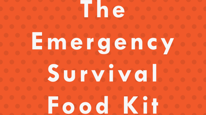 The Emergency Survival Food Kit