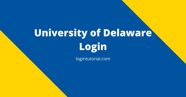 University of Delaware Login – www.udel.edu