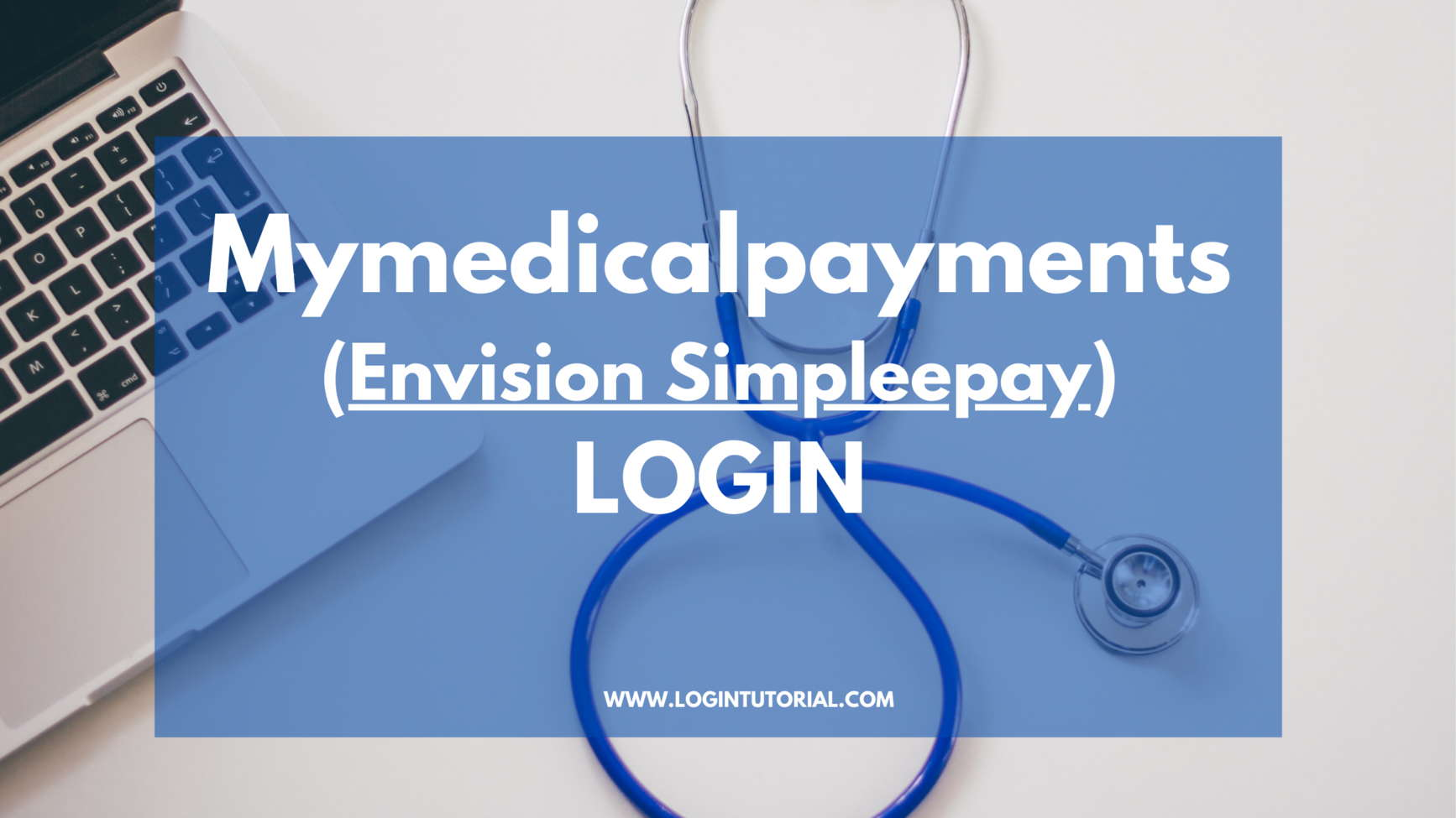 Mymedicalbill Payments Login