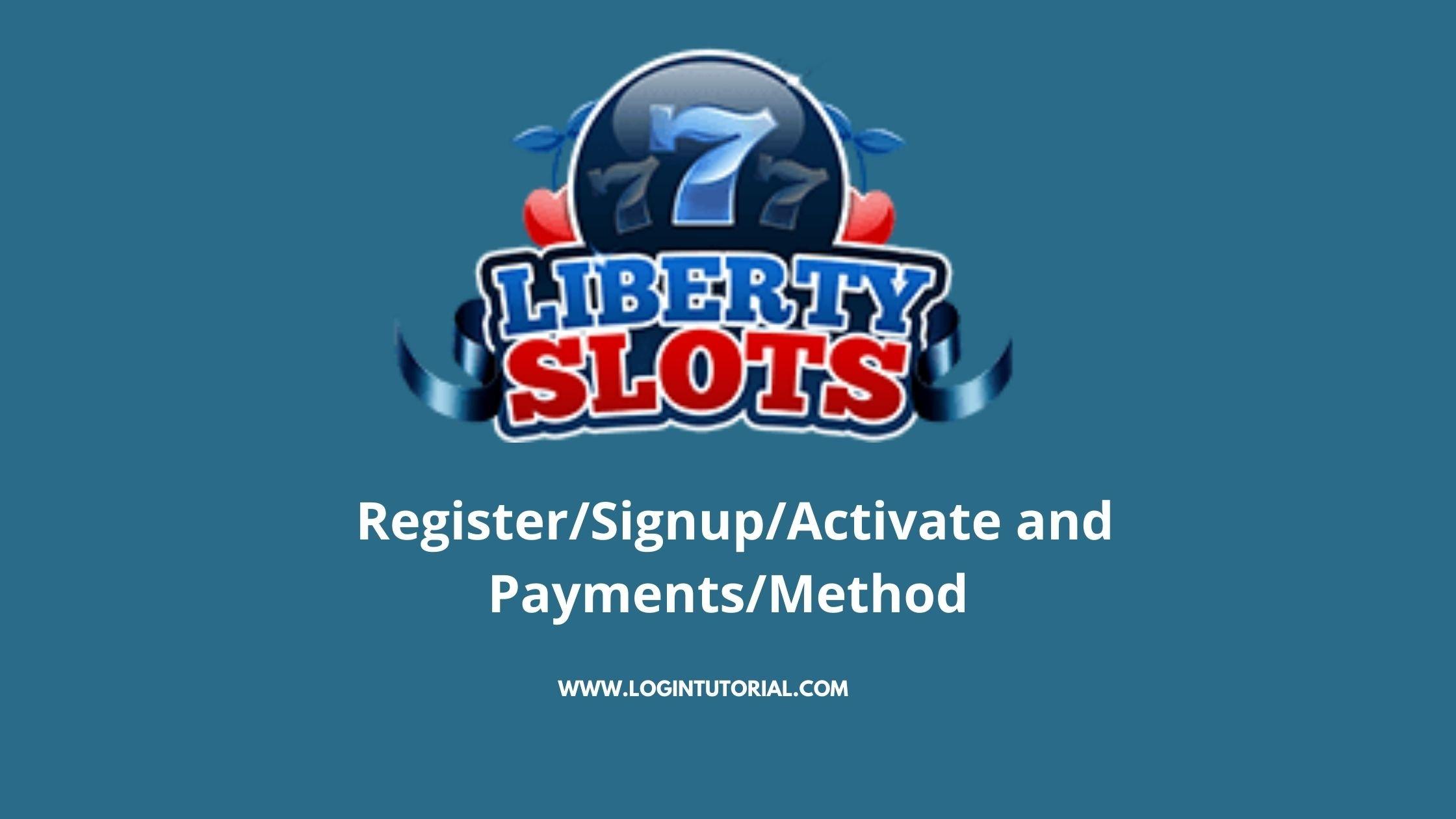 liberty slots login guide