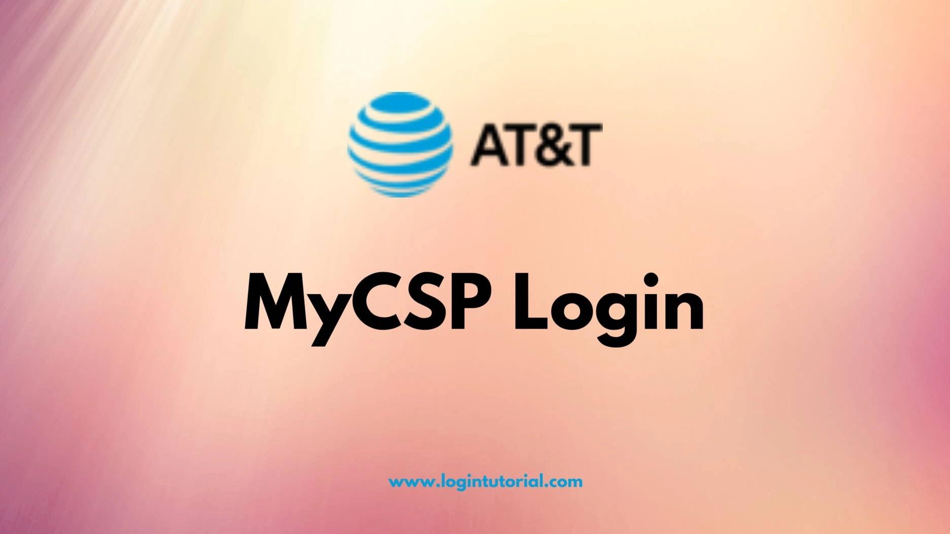 MyCSP AT&T Login steps