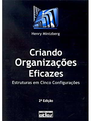 Criando organizações eficazes