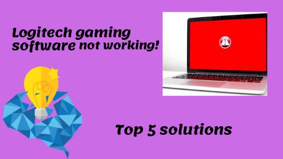 Logitech gaming software not working