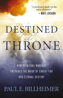 Destined For The Throne How Spiritual Warfare Prepares