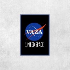 Placa Decorativa Vaza I Need Space - Loja Nerd