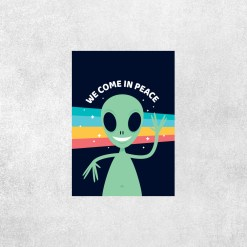 Placa Decorativa We Come In Peace - Loja Nerd