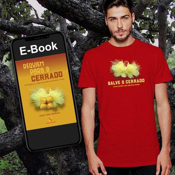 Camiseta Cerrado Pequi + E-Book Requiem Para o Cerrado