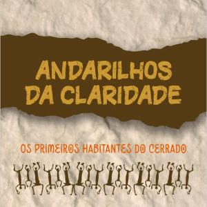 ANDARILHOS DA CLARIDADE