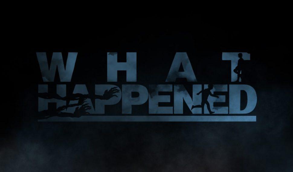 What Happened, un thriller psicológico que te llevará al borde de la locura este verano.