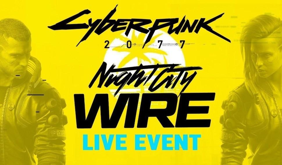 Cyberpunk 2077 Night City Wire – Ya comienza!!