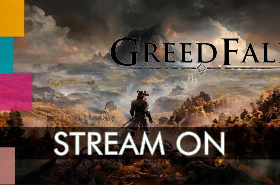 Stream Diario: Empezamos Greedfall