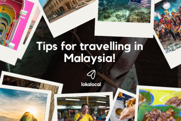 10 tips for travelling in Malaysia