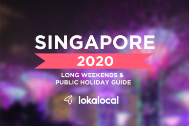 2020 Singapore Long Weekends and Public Holiday Planner - www.lokalocal.com