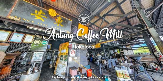 Ultimate Virtual Tours in Malaysia - Antong Coffee Mill -www.lokalocal.com