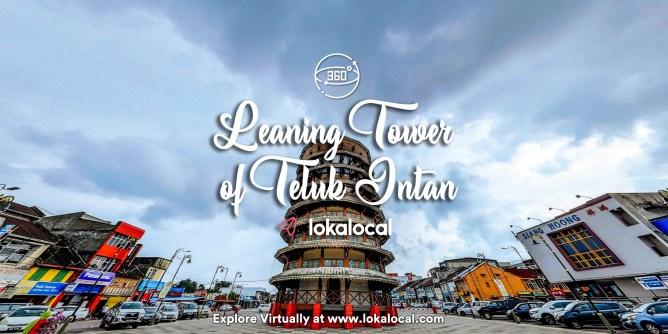Ultimate Virtual Tours in Malaysia - Leaning Tower of Teluk Intan - www.lokalocal.com