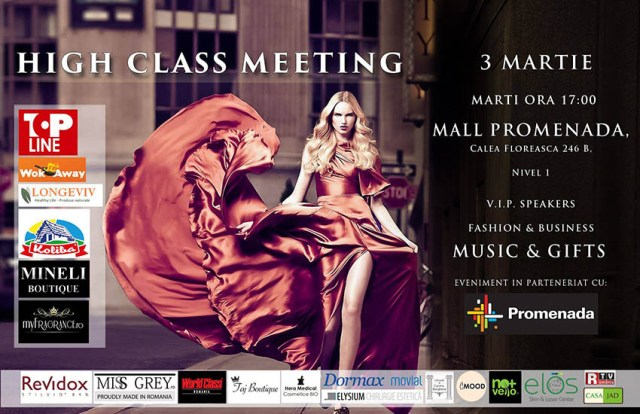 High Class Meeting, 3 martie, Promenada Mall