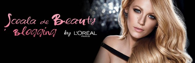 Şcoala de Beauty Blogging L'Oreal Paris