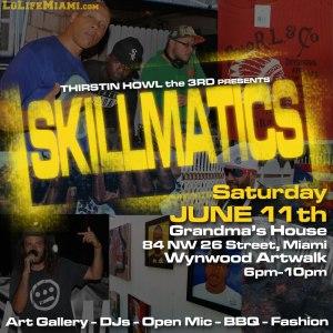 Skillmatics - June 11th 2016 - Art, Music, BBQ, Open Mic, Wynwood Artwalk