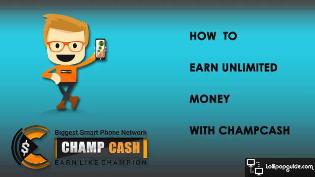 earn-unlimited-money-with-champcash