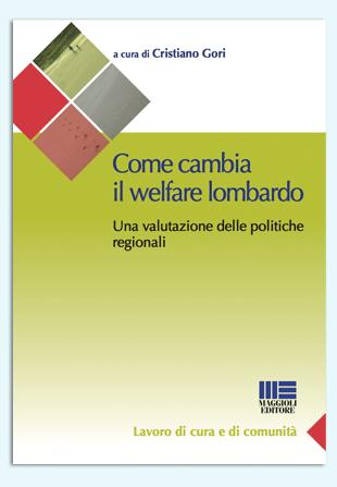 Come cambia il welfare lombardo