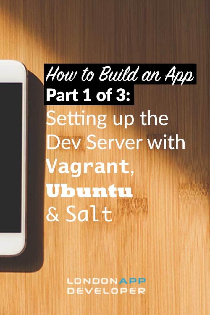 How to Build an App Vagrant Ubuntu Salt