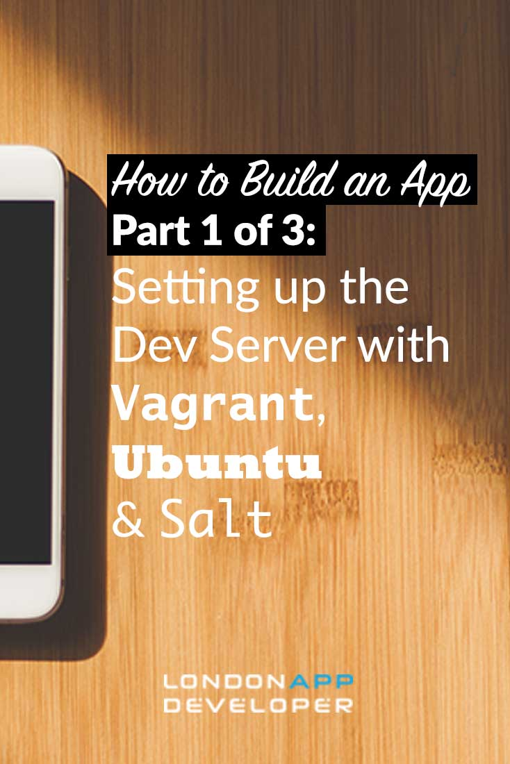 How to Build an App Vagrant Ubuntu Salt