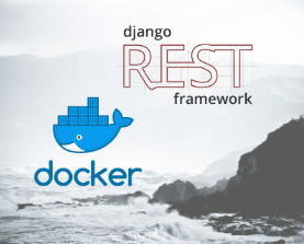 Dockerizing a Django REST Framework Project – London App