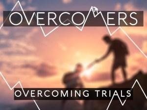 072317 - Overcoming Trials.003