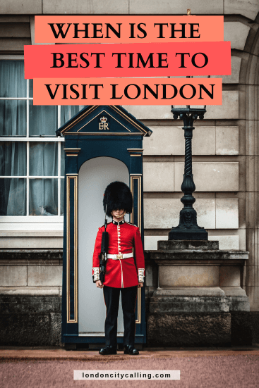 When is the best time to visit London England pin