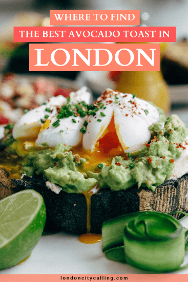 Best avocado toast in London