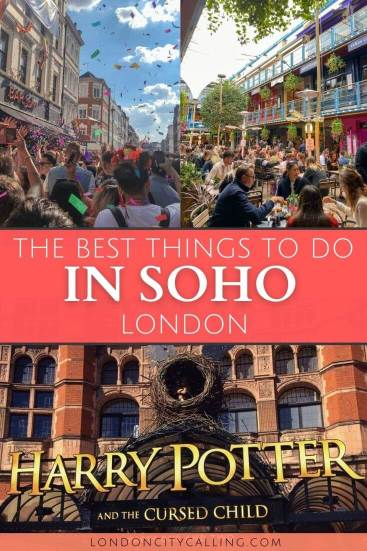The best things to do in Soho London pin