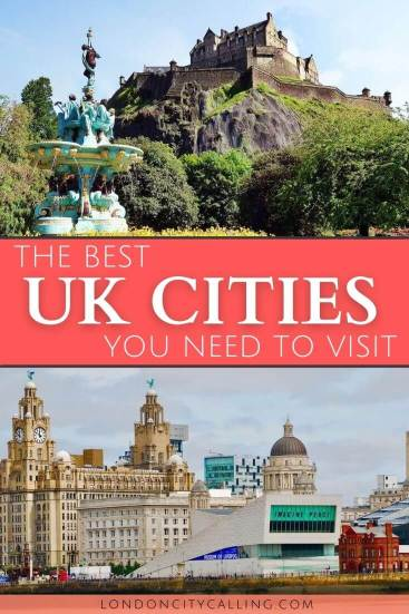 Best cities in the UK to visit