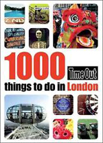 1000 Things to Do in London - TimeOut Book
