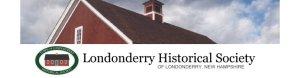 Londonderry Historical Society, Londonderry New Hampshire