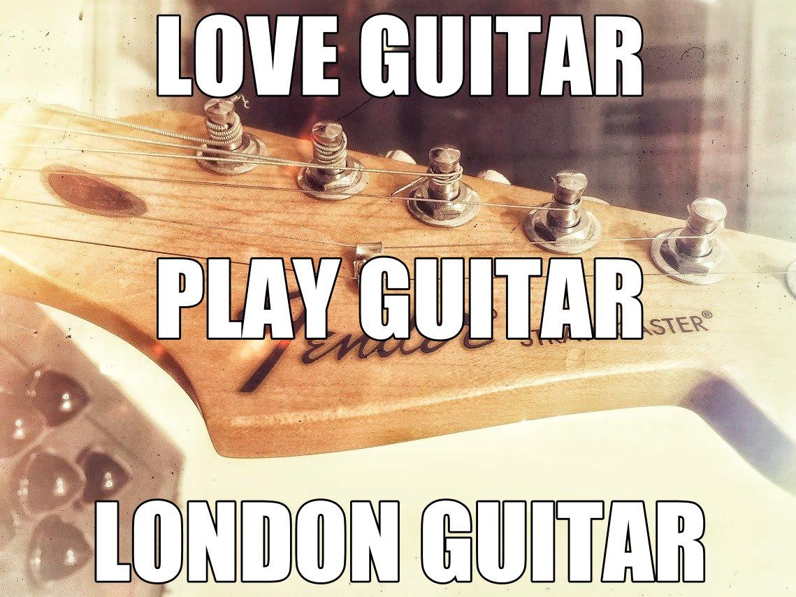 love guitar play guitar London guitar