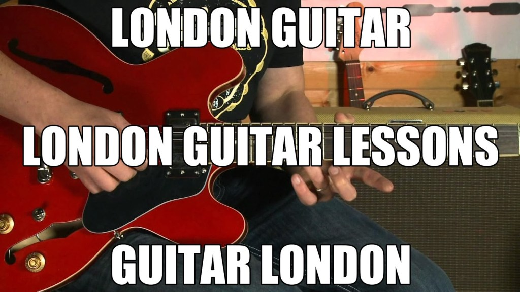 Guitar Lessons London North South East and West | Guitar Tutors London