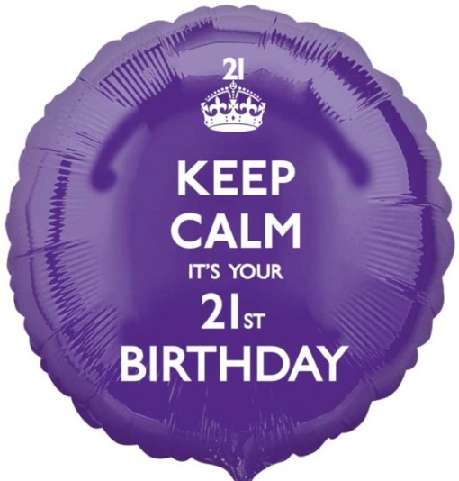 Keep Calm Its Your Birthday 21st Birthday 18 Helium Filled Foil Balloon