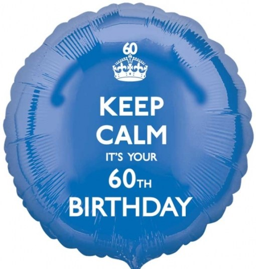 Keep Calm Its Your Birthday 60th 18 Helium Filled Foil Balloon