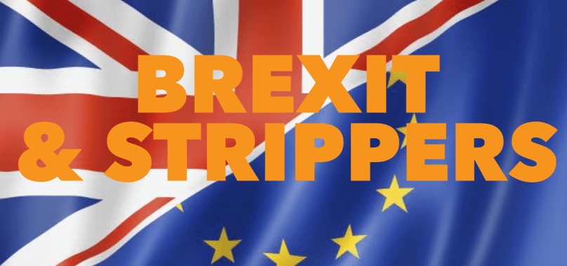 What does Brexit mean for strippers?