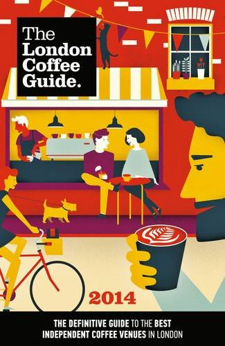 London Coffee Guide £7.99 from Amazon