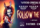 Party with Follow The Faun at The Arts Theatre – 31st October – 12th November 2016