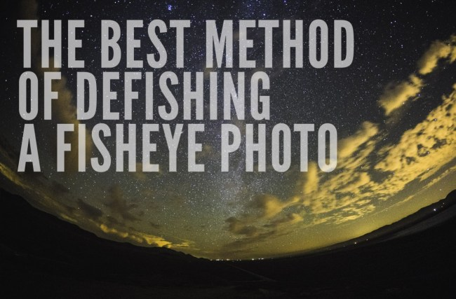 the best method of defishing a fisheye photo
