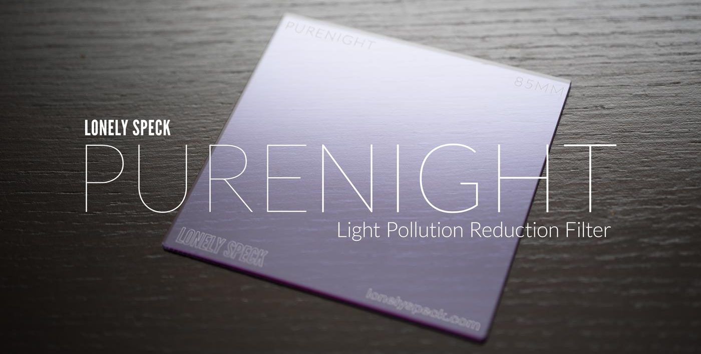Now Available for Pre-Order: PureNight Premium Light Pollution Reduction Filter by Lonely Speck